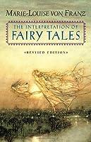 The Interpretation of Fairy Tales: Revised Edition
