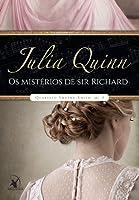 Os Mistérios de Sir Richard (Quarteto Smythe-Smith, #4)