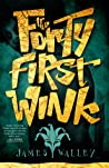 The Forty First Wink by James Walley