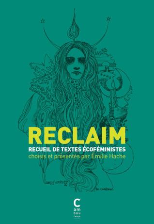 Reclaim, recueil de textes écoféministes