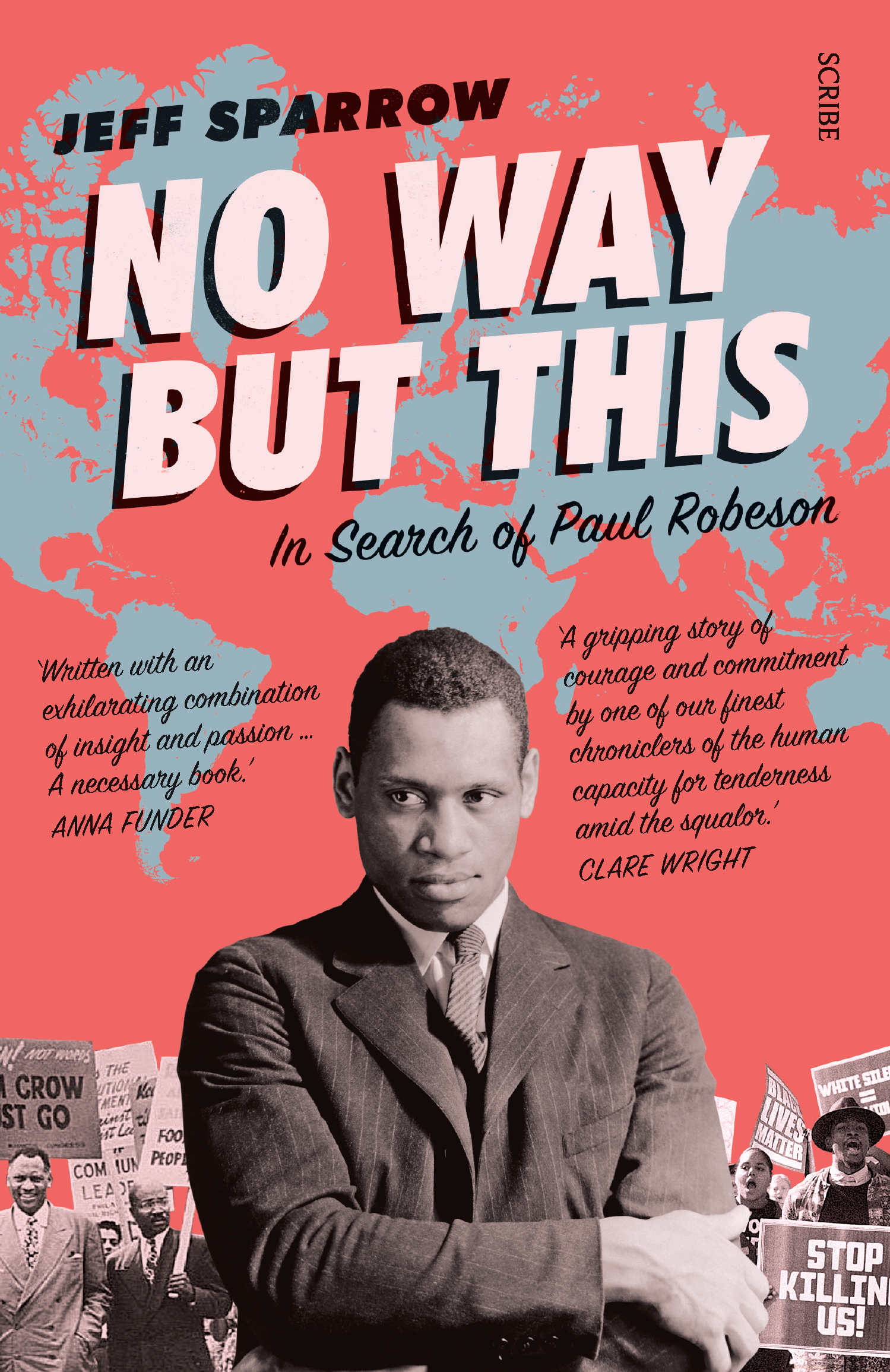 No Way But This In Search of Paul Robeson