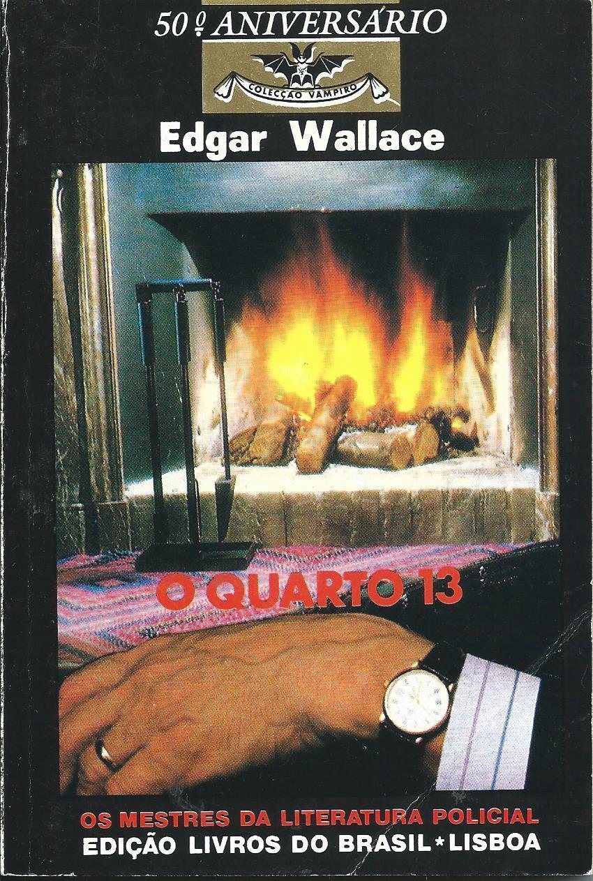 O Quarto 13  by  Edgar Wallace