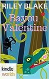 Bayou Valentine (Miss Fortune)