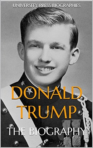 Donald Trump: The Biography