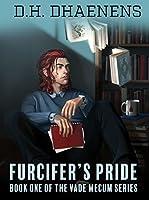 Furcifer's Pride: Book One of The Vade Mecum Series