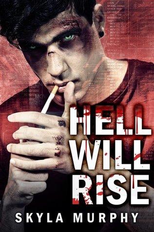 Hell Will Rise (Bloodthirst Mafia #1)