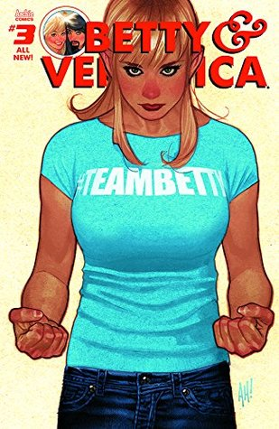 Betty & Veronica (2016-) #3 (Betty & Veronica