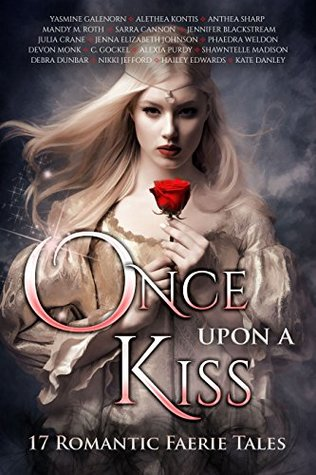 Once Upon A Kiss by Yasmine Galenorn