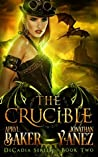 The Crucible (Decadia #2)