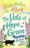 Follow Your Heart (The Vets at Hope Green #2)