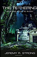 Bound by Blood (The Tethering #1)