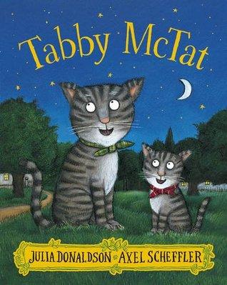 Tabby McTat [Paperback] [Jul 07, 2016] Scholastic by Julia Donaldson