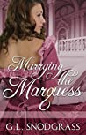 Marrying The Marquess (Love's Pride, #4)