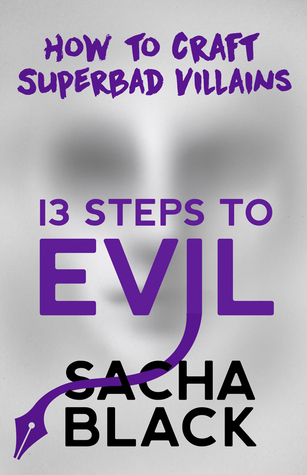 13 Steps to Evil: How to Craft Superbad Villains