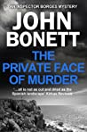 The Private Face of Murder (Inspector Borges, #1)