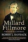 Millard Fillmore:...