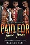 Paid for Three Times (Three Times, #3)