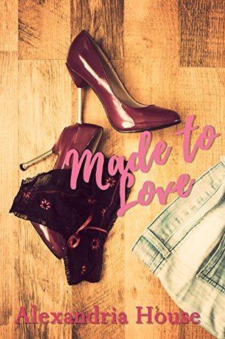 Made to Love (Love After #2)
