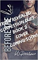 Truth Revealed (Confession Duet, #2)