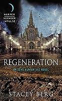 Regeneration (Echo Hunter 367 #2)
