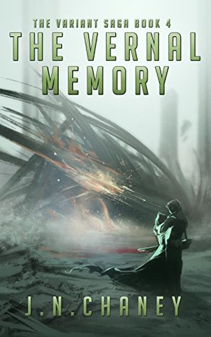 The Vernal Memory (The Variant Saga, #4)