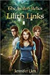 Lilith Links (The Avalon Relics, #1)