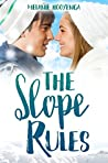 The Slope Rules by Melanie Hooyenga