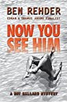 Now You See Him (Roy Ballard Mysteries, #4)