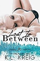 Lost in Between (Finding Me Duet, #1)