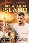 Fantastical Island (Old School, #2)
