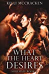 What the Heart Desires (Soulmate #4)