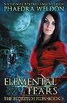 Elemental Tears (The Eldritch Files, #8)