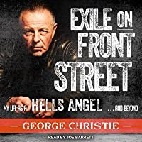 Exile on Front Street: My Life as a Hells Angel       and Beyond by