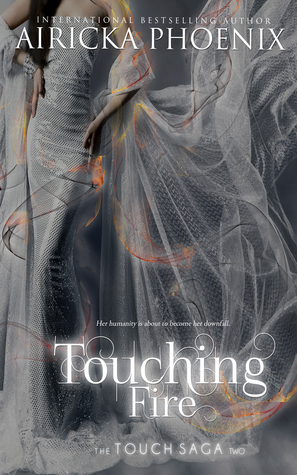 Touching Fire Touch 2 By Airicka Phoenix