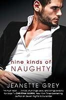 Nine Kinds of Naughty (Art of Passion, #3)