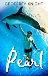 The Pearl (The Pearl Trilogy, #1-3)