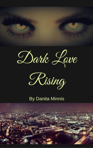 Dark Love Rising