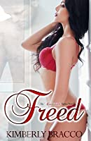Freed: An Uninhibited Novella