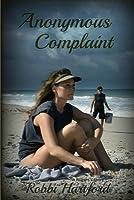 Anonymous Complaint: A Nurse's Story