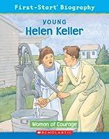 Young Helen Keller: Woman of Courage