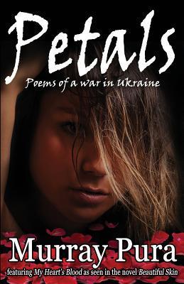 Petals: Poems of a War in Ukraine