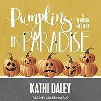 Pumpkins in Paradise (TJ Jensen Mystery #1)