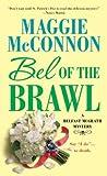 Bel of the Brawl (Belfast McGrath Mystery, #2)