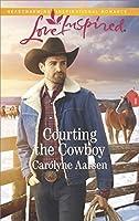 Courting the Cowboy (Cowboys of Cedar Ridge)