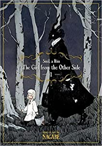 The Girl from the Other Side: Siúil, A Rún, Volume 1 (The Girl from the Other Side, #1)