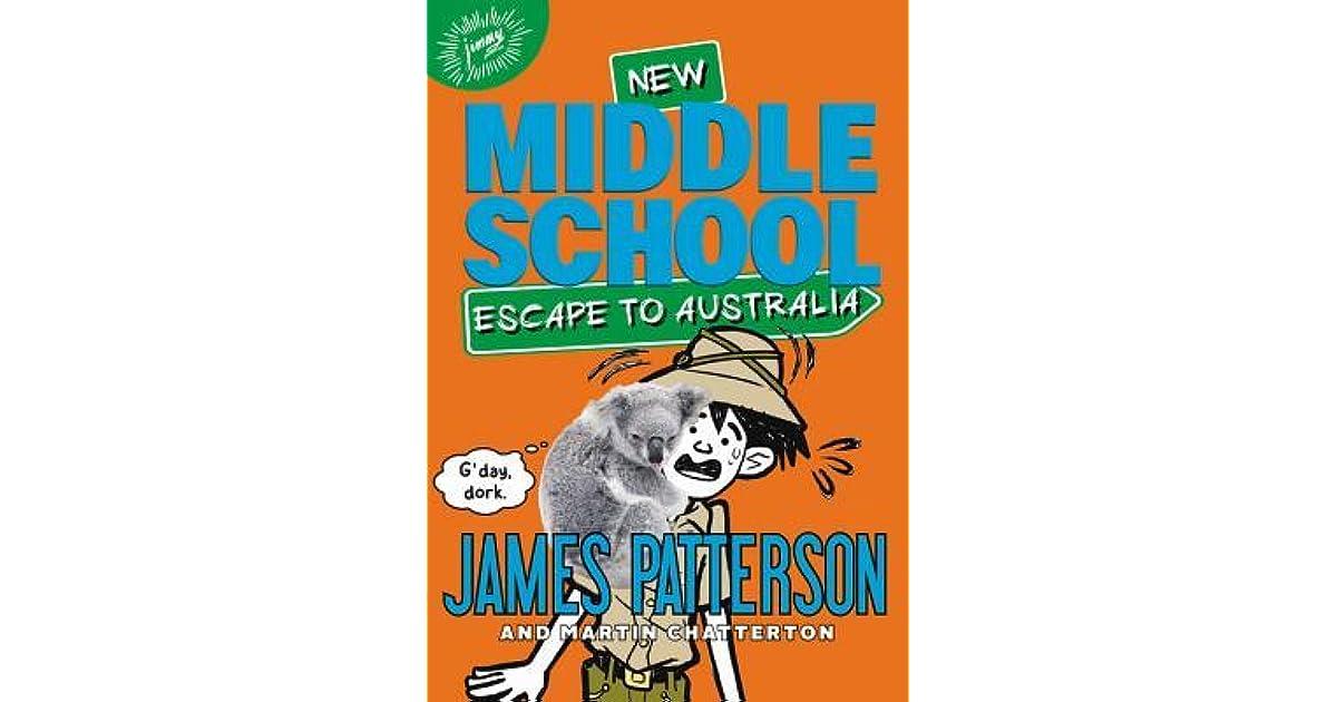 Book Covers For School Australia : Middle school escape to australia by james patterson