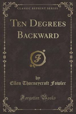 Ten Degrees Backward