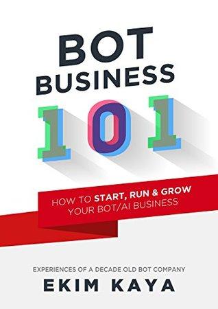 Bot Business 101