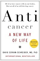 Anti Cancer A New Way Of Life