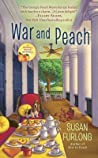 War and Peach (Georgia Peach Mystery, #3)